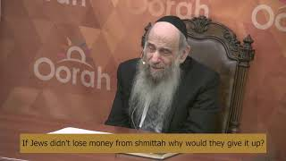Why Don't All Farmers Keep Shmittah If They Get Paid back- Ask the Rabbi with Rabbi Mintz