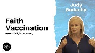 Judy Radachy | Faith Vaccination | 9-19-21