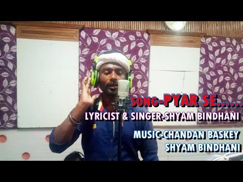 PYAR SE..NEW SANTALI SONG PROMO STUDIO VERSION || SINGER-SHYAM BINDHANI