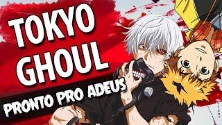 "Música de TOKYO GHOUL Ep final: ""Pronto Pro Adeus"" FULL"