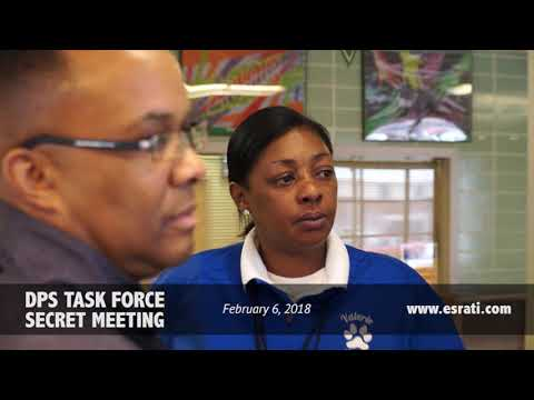 DPS School Closure Task Force Secret Meeting - February 6, 2018