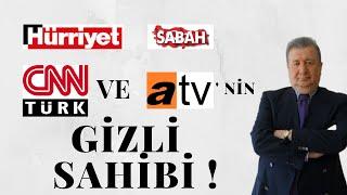 HÜRRİYET SABAH ATV VE CNN'İN GİZLİ SAHİBİ (SABAHATTİN ÖNKİBAR-ALTERNATİF)