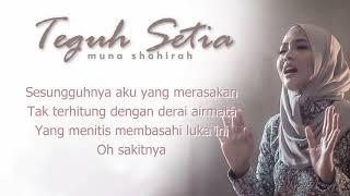 Download lagu Muna Shahirah - Teguh Setia (lirik)