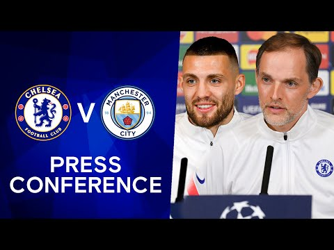 Thomas Tuchel & Mateo Kovacic Press Conference: Chelsea v Manchester City | Champions League Final