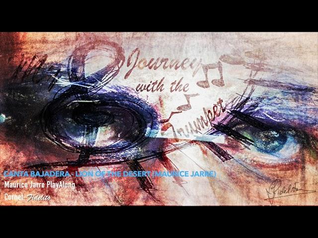 Canta Bajadera - Lion of the Desert (Maurice Jarre) - PlayAlong
