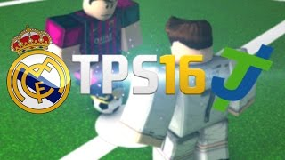 ROBLOX TPS 16: Real Madrid Vs Tayfun Joke