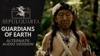 Sepultura - Guardians of Earth (Alternate Audio Version - Quadra Master Track)