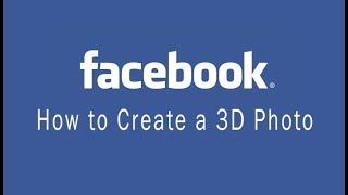 How to Create Facebook 3D Photos Easily