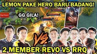 2 MEMBER REVO VS RRQ! LEMON PAKE HERO BARU BADANG! AMAZING GAMEPLAY!