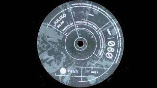 Julixo - Silas (Unbalance Funky Remix) rauh