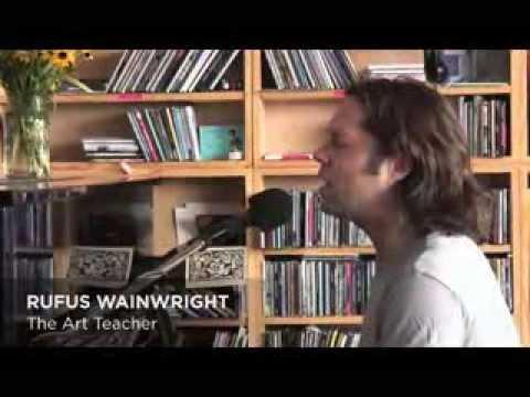 Rufus Wainwright - The art teacher (Tiny Desk Concert)