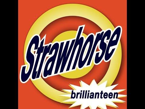 Strawhorse - Fishbowl
