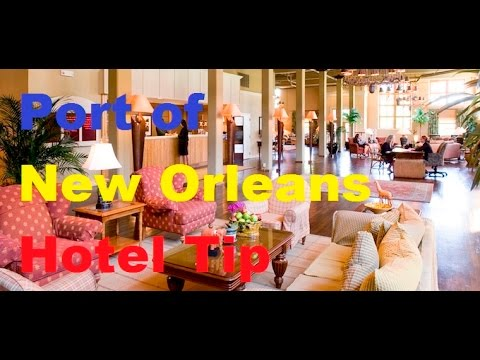 Port of New Orleans hotel tip - Carnival Cruise Lines