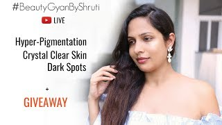 How To Get Crystal Clear Skin? Join Live Q&A Now #BeautyGyanByShruti