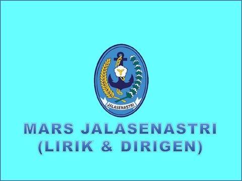 MARS JALASENASTRI ( LIRIK DAN DIRIGEN)