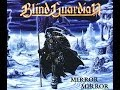 watch he video of Blind Guardian - 'Mirror mirror' - Orchestral version