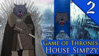 MARCHING TO THE WALL! Mount & Blade Warband: Game of Thrones: A World of Ice & Fire: House Simpzy #2