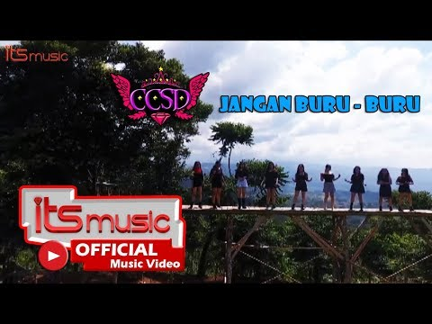 CCSD - Jangan Buru Buru (Official Music Video)