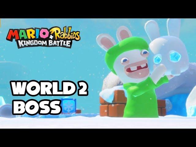 Mario & Rabbids: World 2 Boss