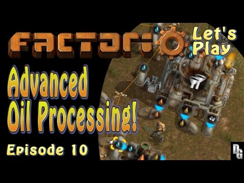 Factorio Let's Play ► Episode 10 ► Advanced Oil Processing!