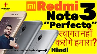 "[Hindi] Redmi Note 3 India | ""Phone Perfect"" Everything in Detail"