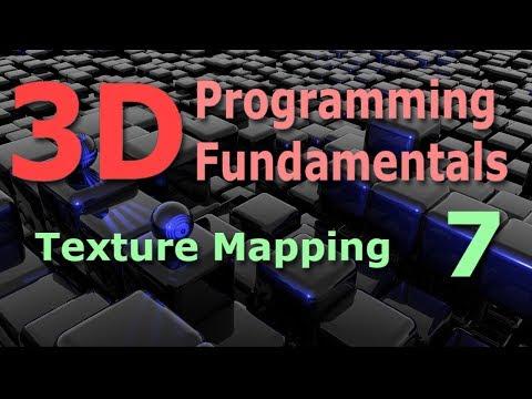 3D Programming Fundamentals [Texture Mapping] Tutorial 7