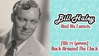 Bill Haley And His Comets - (We
