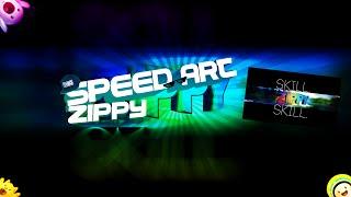 SPEED ART #2 (for Zippy)