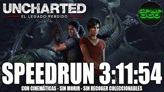 Uncharted: El Legado Perdido | Speedrun 3:11:54 | Cinemáticas - Sin checkpoints - Sin coleccionables