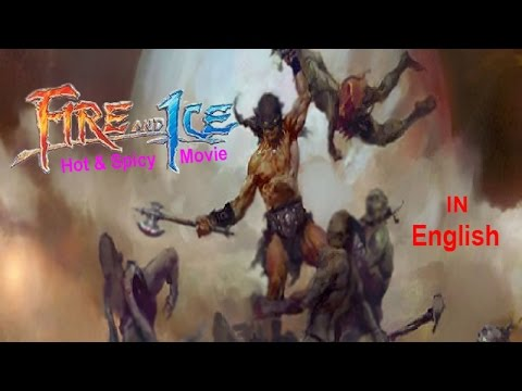 Fire & Ice | The Animated | Movie | English
