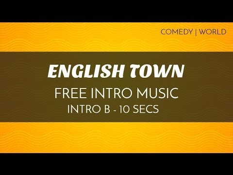 Quirky Intro Background Music - 'English Town' (Intro B - 10 seconds)