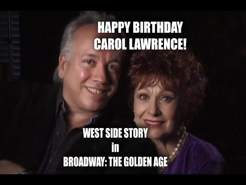 CAROL LAWRENCE's West Side Story from Rick McKay's Broadway Trilogy