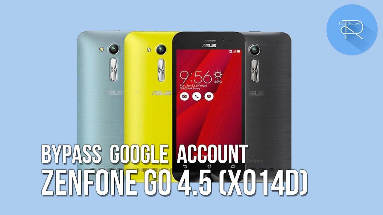 Remove Disable Bypass Google Account Asus Zenfone Go 4 5 X014d