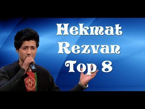 Afghan Star, Top 8, Hekmat Rezvan, ستارهٔ افغان ، ۸ بهترین، حکمت رضوان