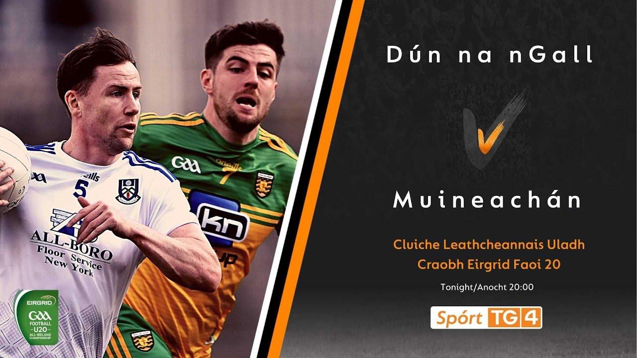 Download GAA BEO   Dún na nGall v Muineachán   Cluiche Leathcheannais Uladh 2021