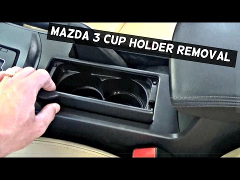 HOW TO REMOVE THE CUP HOLDER ON MAZDA 3  CUPHOLDER REPLACEMENT MAZDA 3 2010 2011 2012 2013