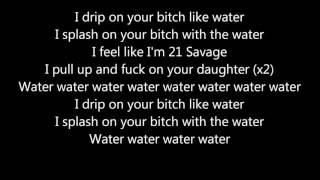 vuclip Ugly God   Water Lyrics