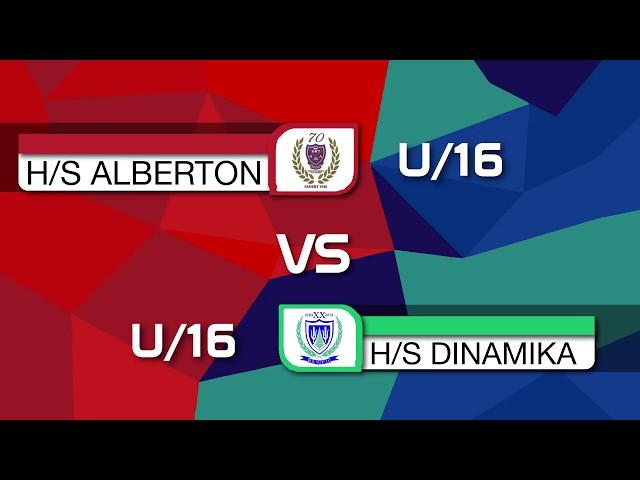 HS Alberton u16 vs HS Dinamika u16   First Half