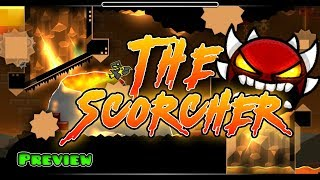 """The Scorcher"" Upcoming EXTREME DEMON (preview)"
