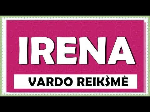 VARDAS IRENA- REIKŠMĖ, KILMĖ