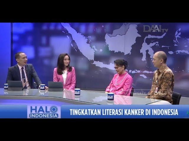 Talk Show Halo Indonesia - Tingkatkan Literasi Kanker di Indonesia