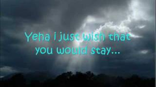 WeatherStar- Wish You Would Stay (lyrics on screen)