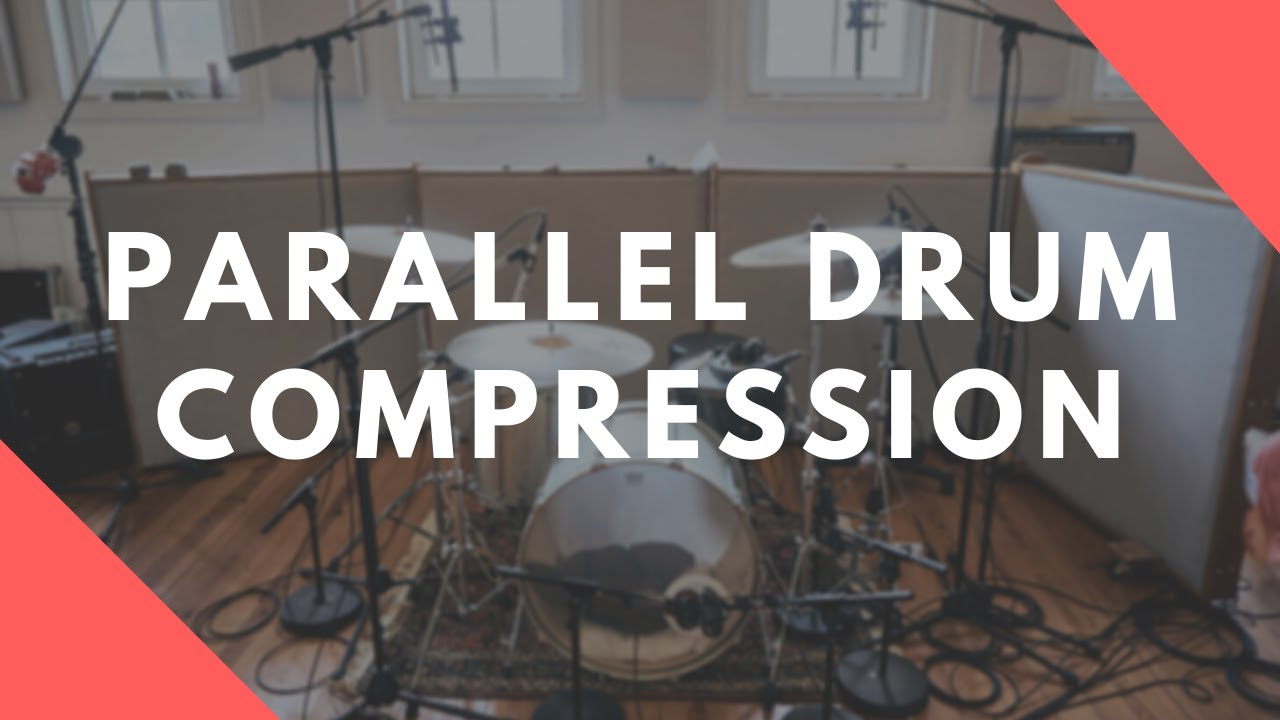 Make Your Drums Smack With Parallel Compression