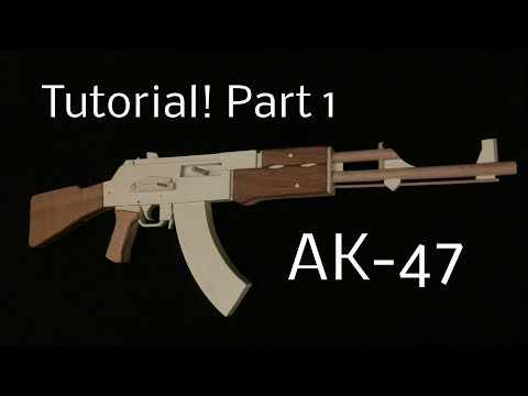 Tutorial! AK 47 Part 1 [rubber band gun]