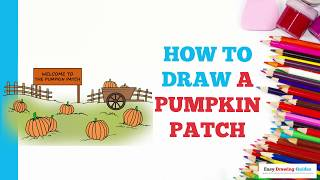 How to Draw a Pumpkin Patch in a Few Easy Steps: Drawing Tutorial for Kids and Beginners