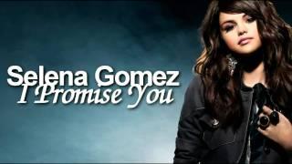 Selena Gomez - i Promise You [Download Link + Lyrics]