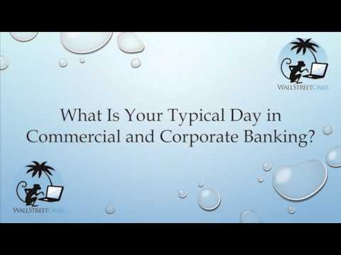 What Is Your Typical Day in Commercial and Corporate Banking?