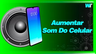 Aumente O Volume Do Seu Celular Com O AmpMe! - Android
