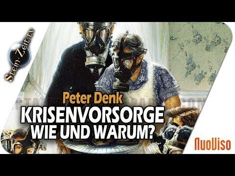 Krisenvorsorge - wie und warum? - Peter Denk bei SteinZeit