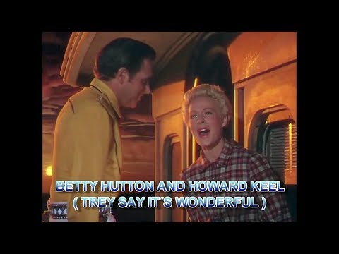 BETTY HUTTON Trey Say it´s Wolderful HOWARD KEEL 1950